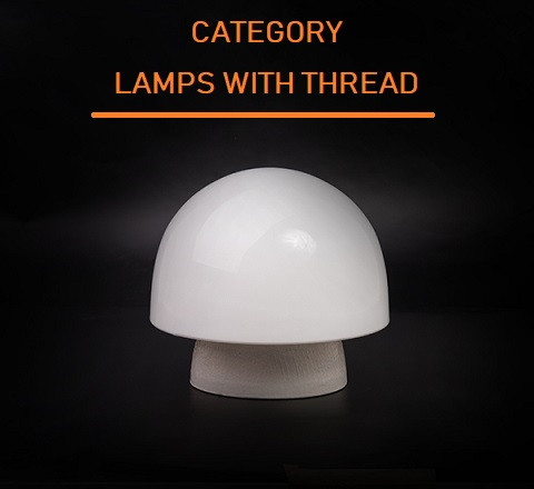LAMPS WITH THREAD